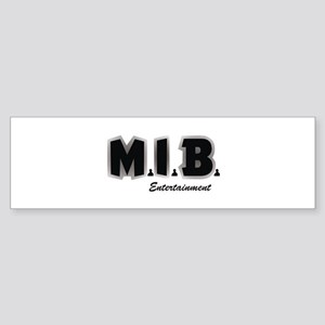 MIB Entertainment Bumper Sticker