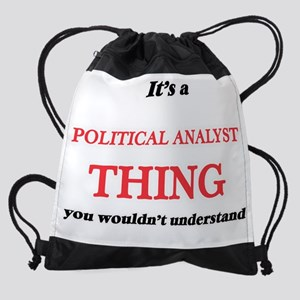 It's and Political Analyst thin Drawstring Bag
