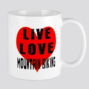 Live Love Mountain Biking Mug