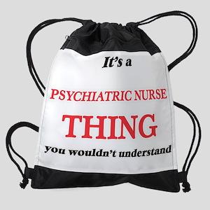 It's and Psychiatric Nurse thin Drawstring Bag