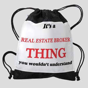 It's and Real Estate Broker thi Drawstring Bag