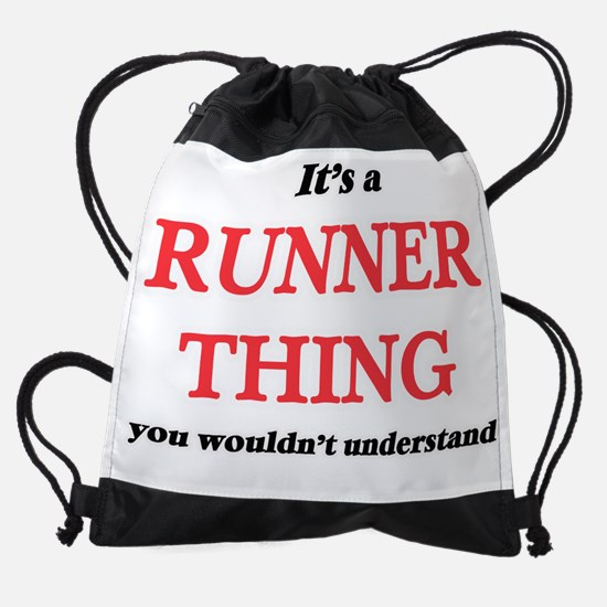 It's and Runner thing, you woul Drawstring Bag