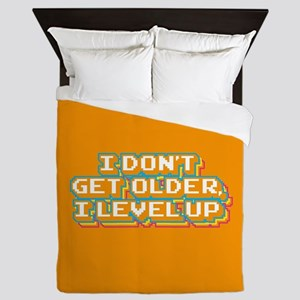 I Don't Get Older I Level Up Queen Duvet