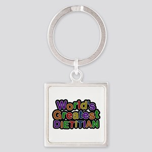 World's Greatest DIETITIAN Square Keychain