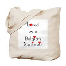Loved by a Belgian Malinois Tote Bag