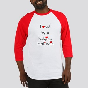 Loved by a Belgian Malinois Baseball Jersey
