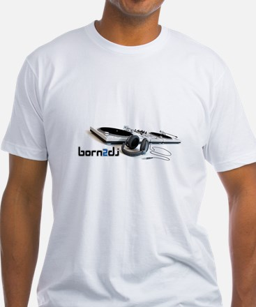 Born2Dj Shirt