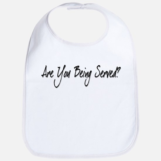 Are You Being Served? Bib