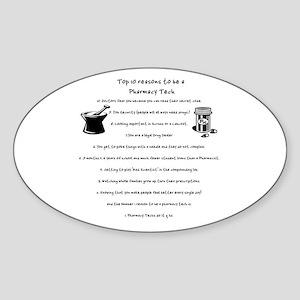Pharmacy Tech Top 10 List Oval Sticker