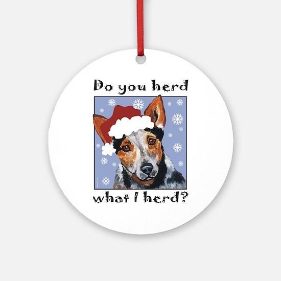 Red Heeler Do you Herd? Ornament (Round)