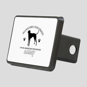 American Foxhound Daddy designs Rectangular Hitch