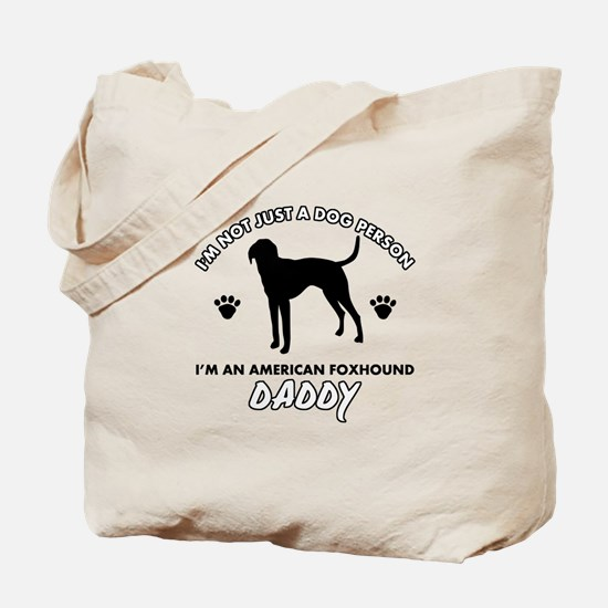 American Foxhound Daddy designs Tote Bag