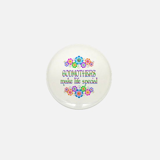 Godmothers Make Life Special Mini Button