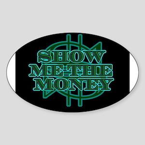 Show Me The Money Sticker