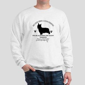 Australian Silky Terrier Mommy designs Sweatshirt