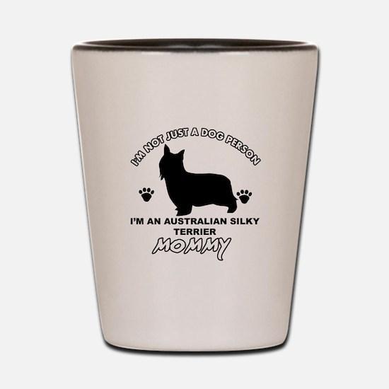Australian Silky Terrier Mommy designs Shot Glass