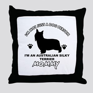 Australian Silky Terrier Mommy designs Throw Pillo