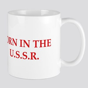 BORN IN THE U.S.S.R Mug
