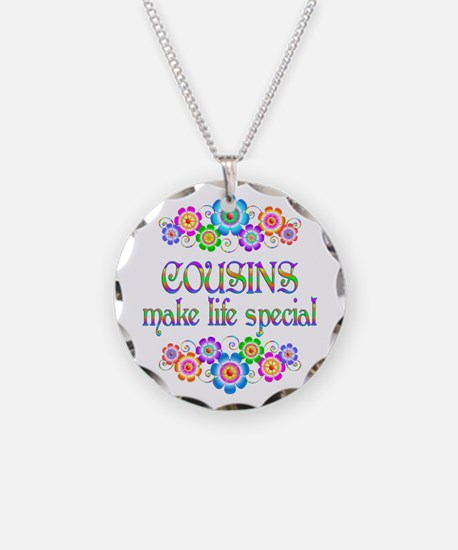 Cousins Make Life Special Necklace Circle Charm