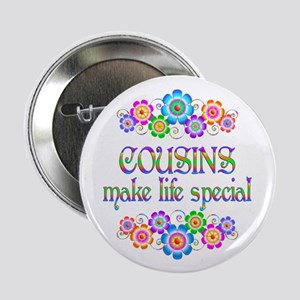 "Cousins Make Life Special 2.25"" Button (10 pack)"