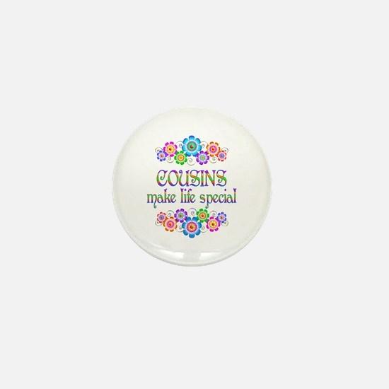 Cousins Make Life Special Mini Button
