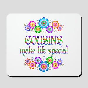 Cousins Make Life Special Mousepad