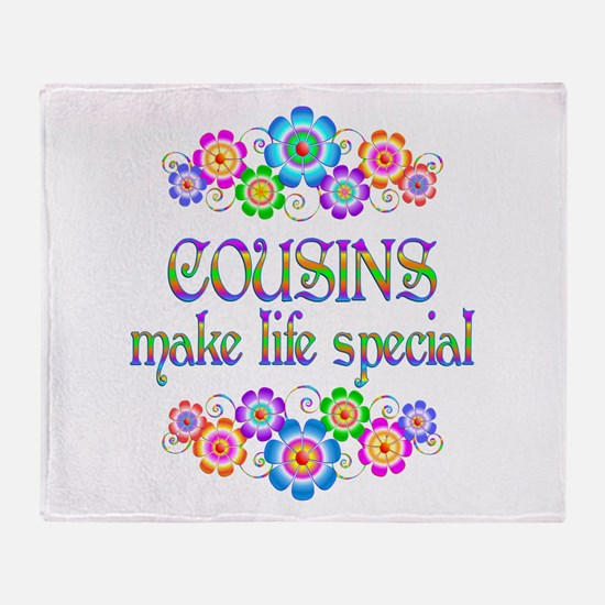 Cousins Make Life Special Throw Blanket