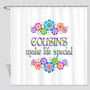 Cousins Make Life Special Shower Curtain