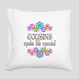 Cousins Make Life Special Square Canvas Pillow