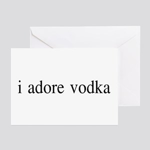I adore Vodka Greeting Cards (Pk of 10)