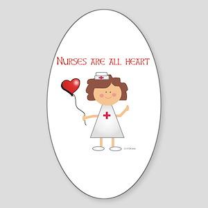 NURSES ARE ALL HEART Oval Sticker