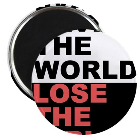 """Save The World... 2.25"""" Magnet (10 pack)"""
