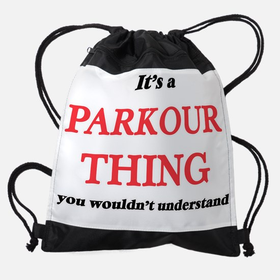 It's a Parkour thing, you would Drawstring Bag