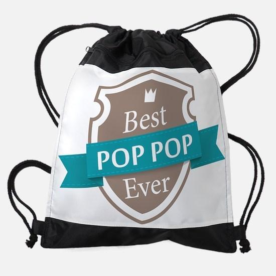 Best Pop Pop Ever Drawstring Bag