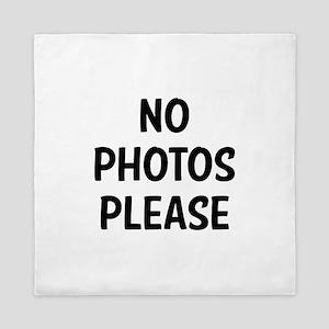 No Photos Please Queen Duvet