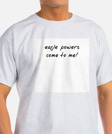 Easgle powers Ash Grey T-Shirt