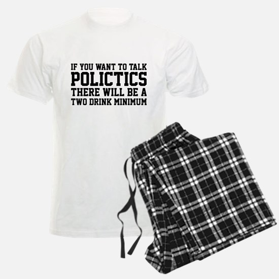 If you want to talk politics.. pajamas