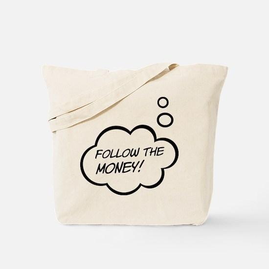 Followthemoney Tote Bag