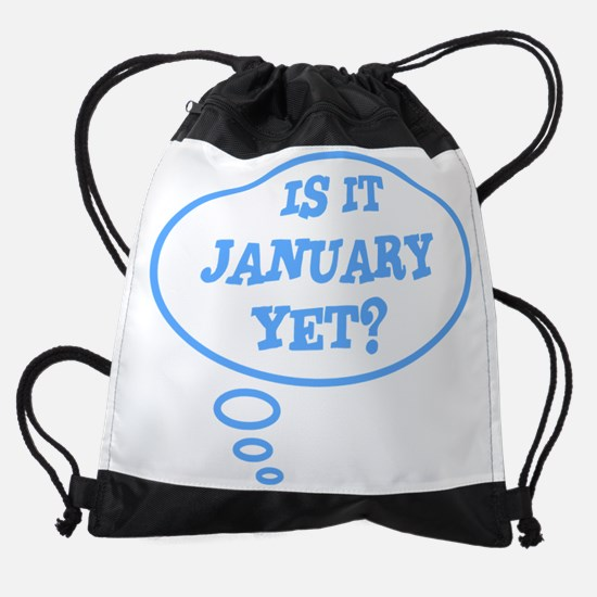 Is it January yet? Drawstring Bag