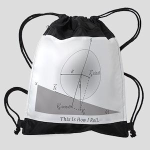 How I Roll Drawstring Bag