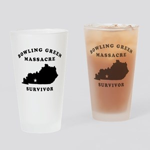 Bowling Green Massacre Survivor Drinking Glass