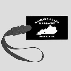 Bowling Green Massacre Survivor Large Luggage Tag