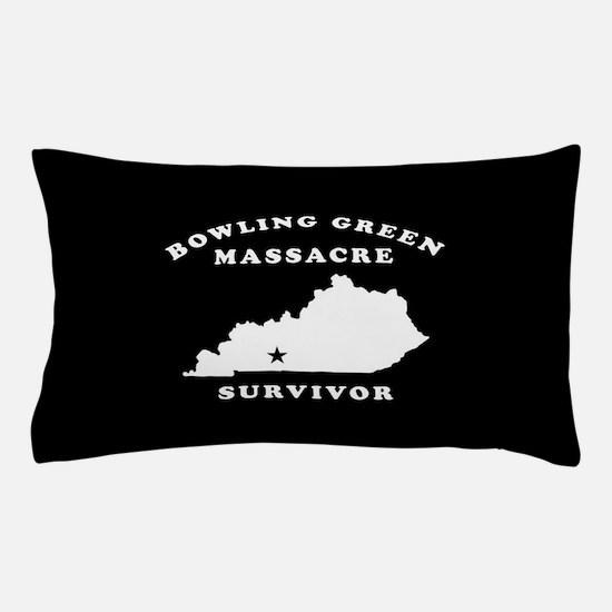 Bowling Green Massacre Survivor Pillow Case