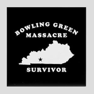 Bowling Green Massacre Survivor Tile Coaster
