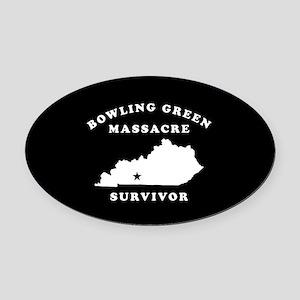 Bowling Green Massacre Survivor Oval Car Magnet