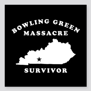 "Bowling Green Massacre S Square Car Magnet 3"" x 3"""