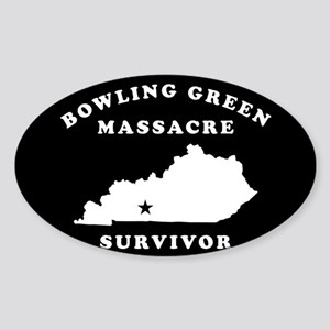 Bowling Green Massacre Survivor Sticker (Oval)