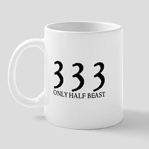 333 ONLY HALF BEAST Mug