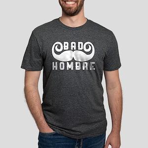 Bad Hombre Mens Tri-blend T-Shirt