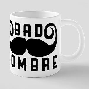 Bad Hombre 20 oz Ceramic Mega Mug